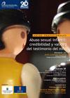 Abuso Sexual Infantil: Credibilidad y validez del Testimonio del Niño.