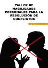Taller habilidades para resolución de conflictos