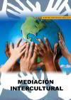 La Mediación Intercultural como Respuesta a un nuevo Modelo de Sociedad