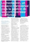 La mediación, un espacio transversal para la gestión de las controversias/conflictos.